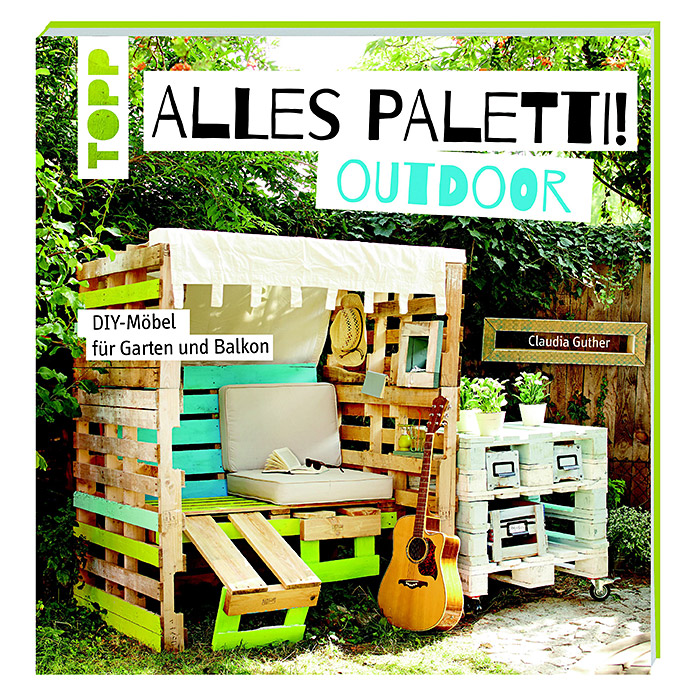 BUCH ALLES PALETTI! OUTDOOR