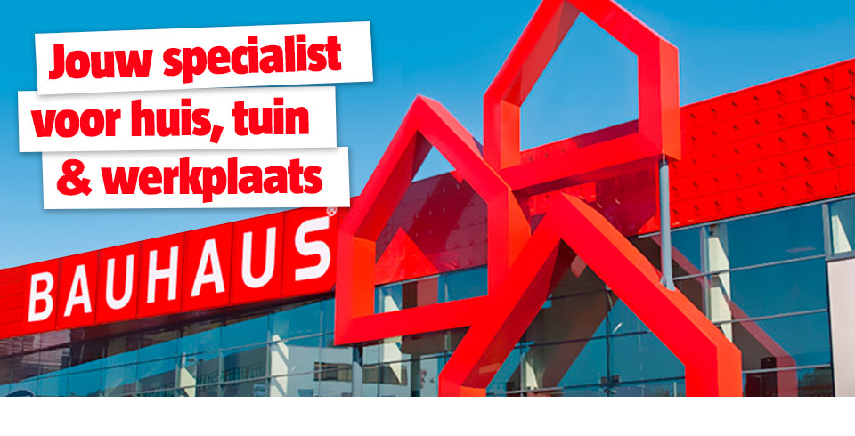 BAUHAUS is jouw specialist
